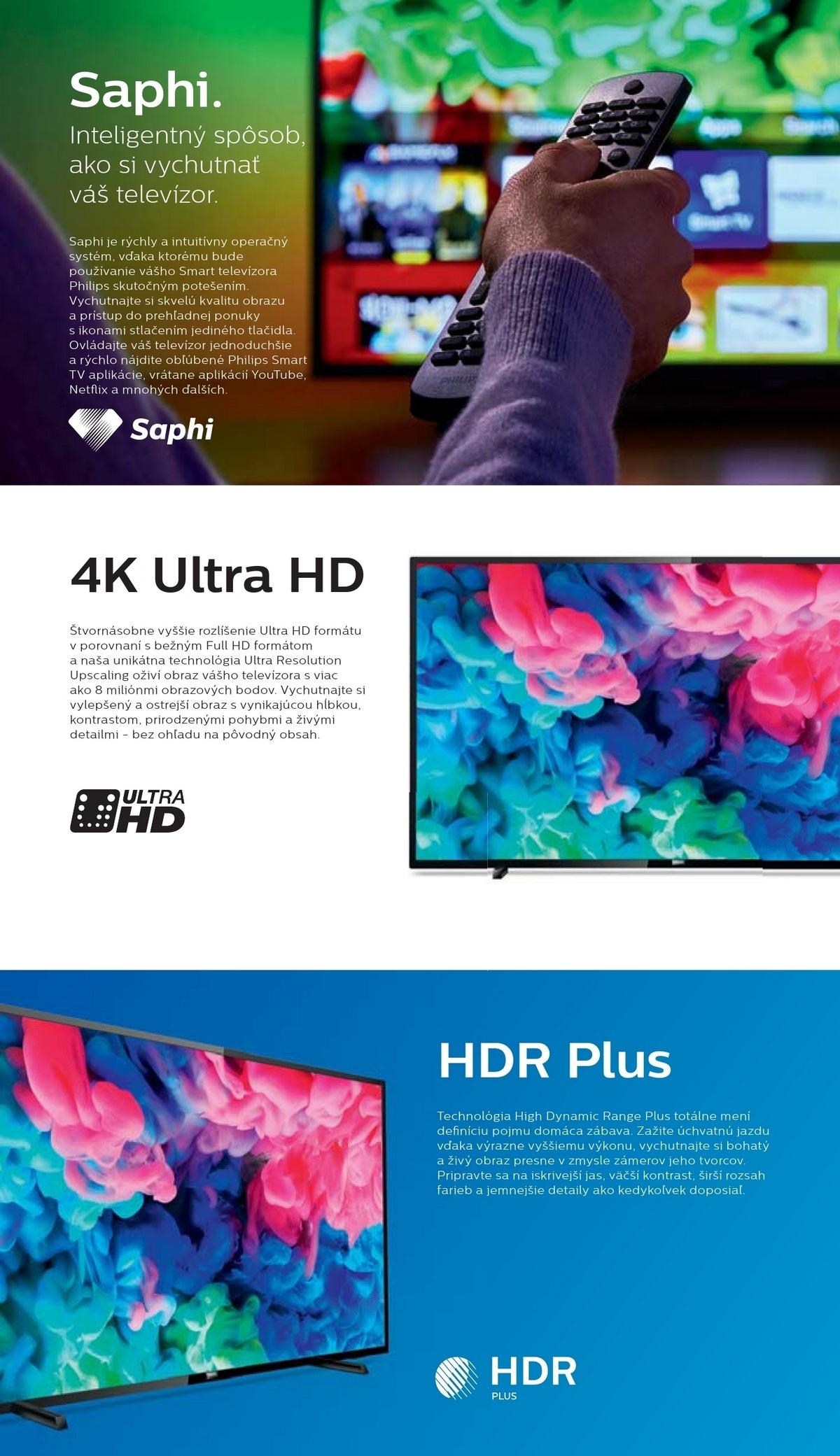 Ultra tenký LED televízor Smart TV s rozlíšením 4K UHD s technológiou Pixel  Precise UHD a systémom Saphi Vychutnajte si ostrosť rozlíšenia 4K UHD v ... a3c66b915f5